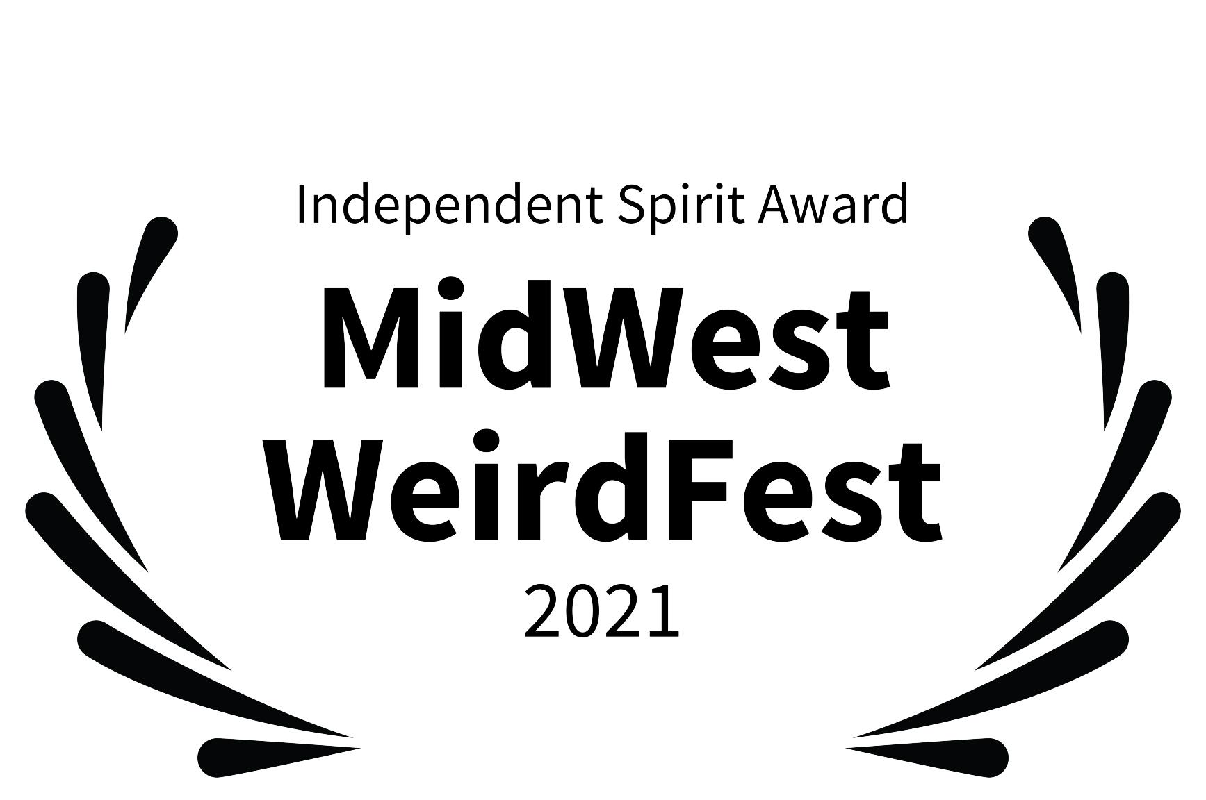 Independent-Spirit-Award---MidWest-WeirdFest---2021