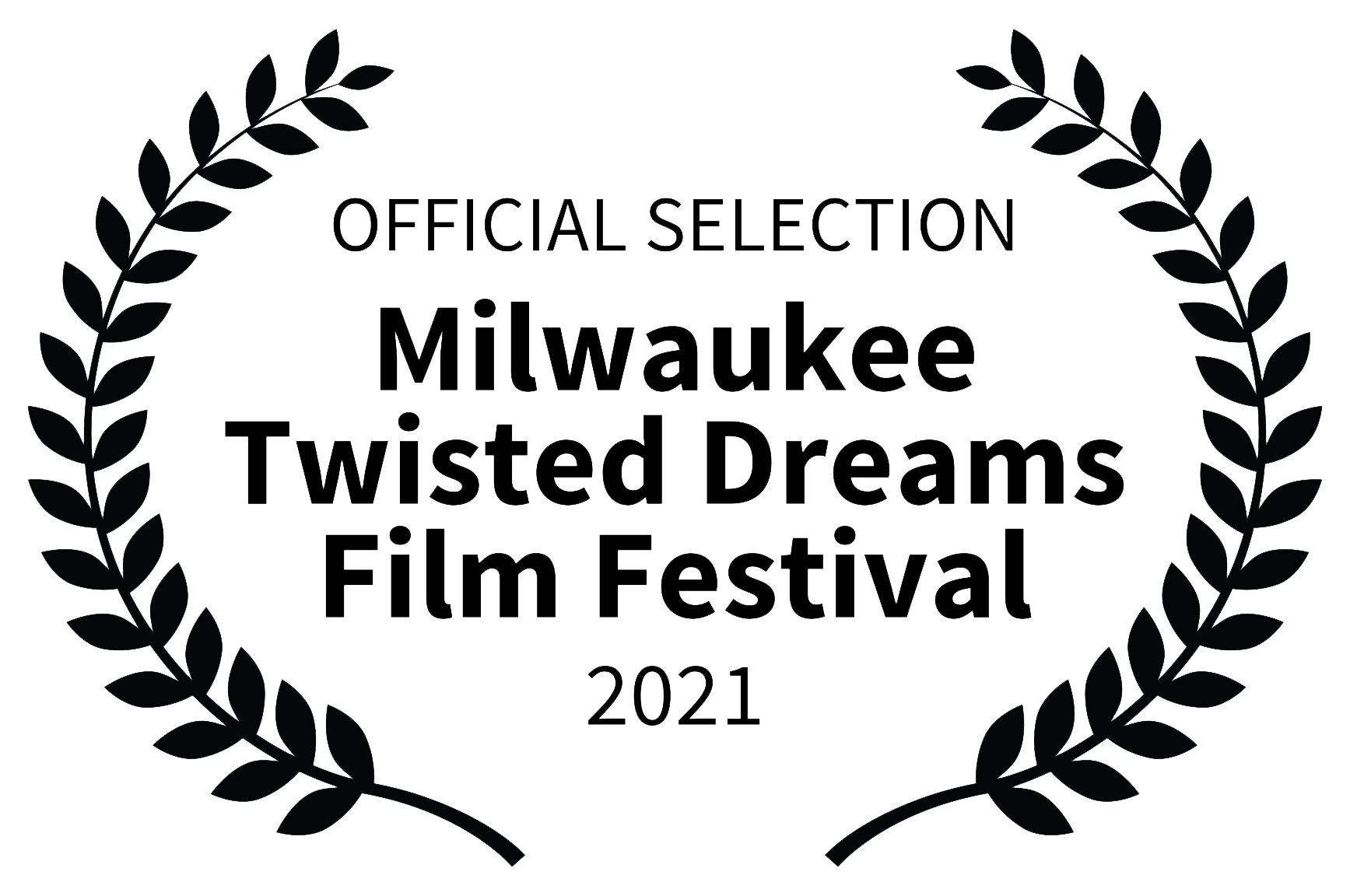 OFFICIAL-SELECTION---Milwaukee-Twisted-Dreams-Film-Festival---2021
