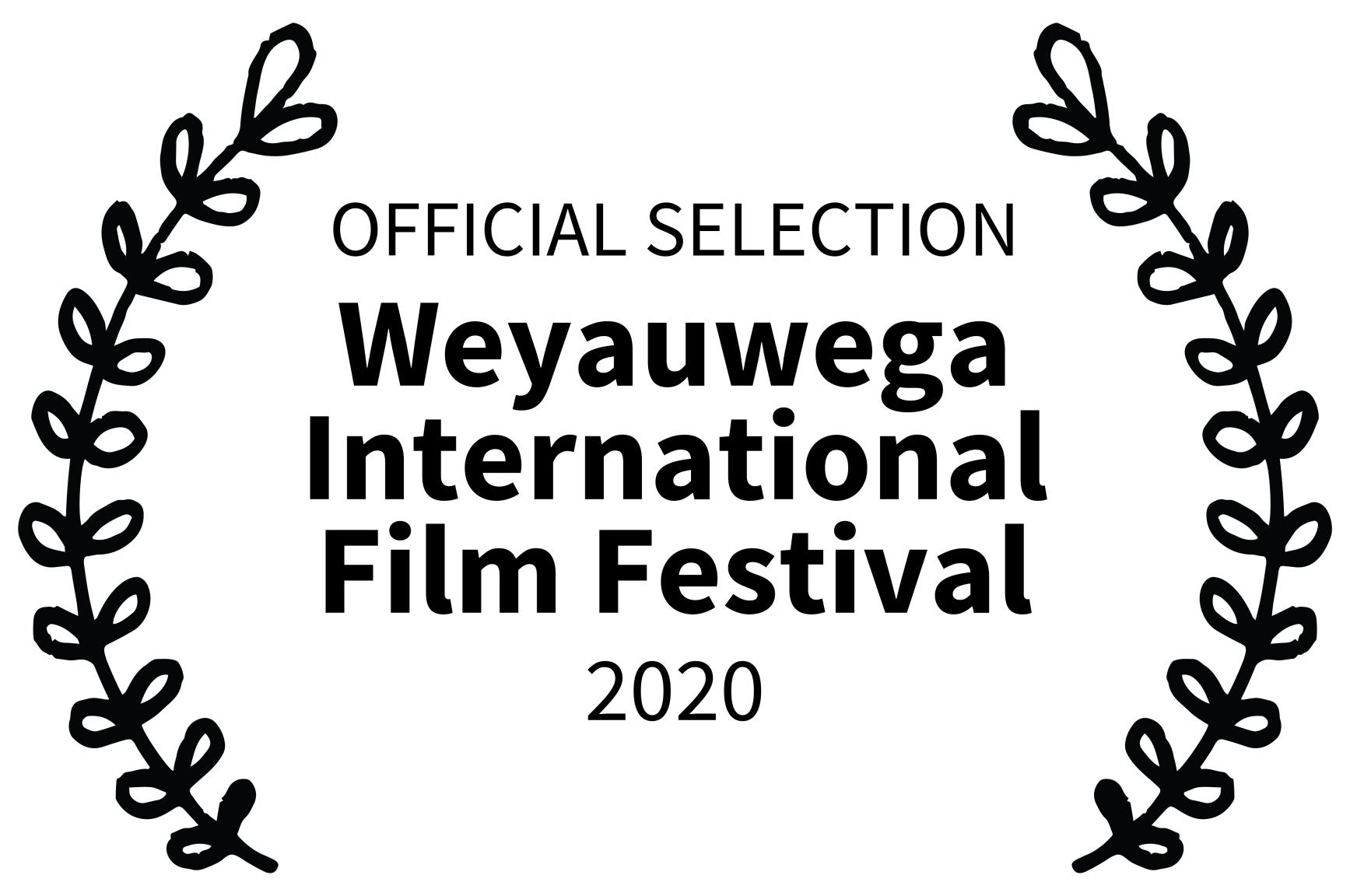 OFFICIAL-SELECTION---Weyauwega-International-Film-Festival---2020
